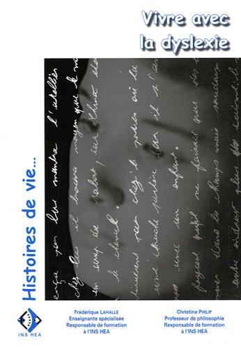 9782912489791: Vivre avec la dyslexie