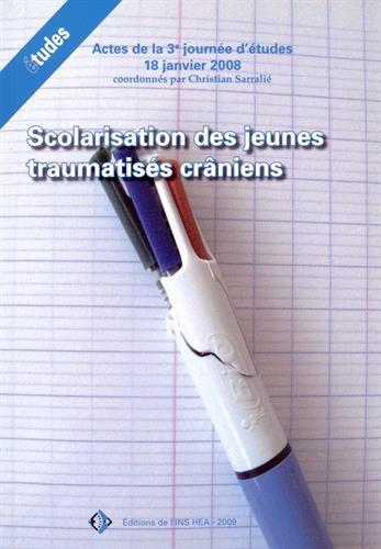9782912489807: Scolarisation des jeunes traumatisés craniens
