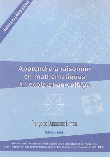 9782912489876: Apprendre à raisonner en mathématiques à l'école et au collège