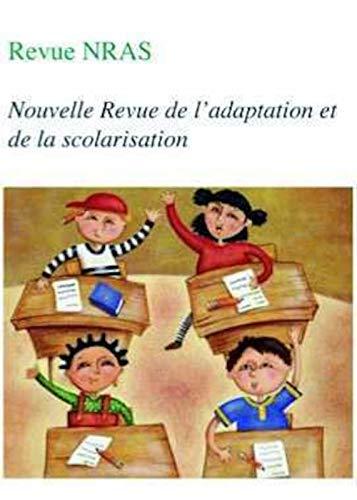 9782912489975: NRAS, la nouvelle revue de l'adaptation et de la scolarisation, N°57: Scolarité inclusive : le chemin des collaborations