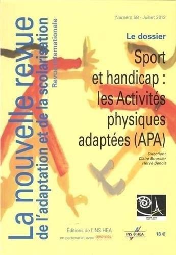 9782912489982: NRAS, la nouvelle revue de l'adaptation et de la scolarisation, N°58: Sport et handicap : les activités physiques adaptées