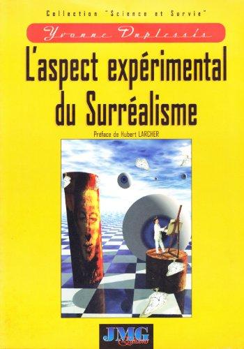 9782912507099: Aspect expérimental du surréalisme