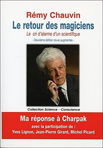 Le retour des magiciens - le cri: Rémy Chauvin