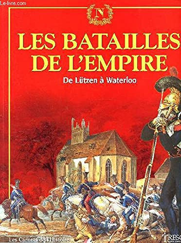 Les batailles de l'Empire La Grande armée: Jacques Demougin