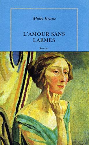 L'amour sans larmes (2912517141) by Molly Keane