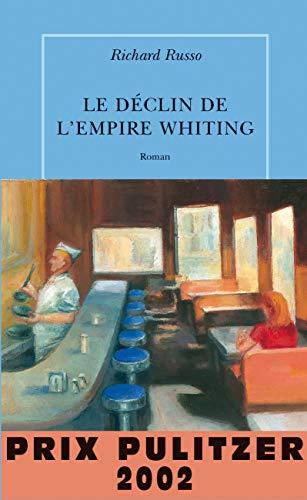 Le Déclin de l'Empire Whiting: Richard Russo