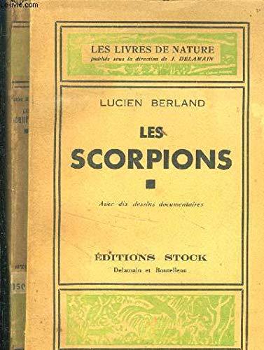 Les scorpions: DUPRE GERARD, LAMBERT
