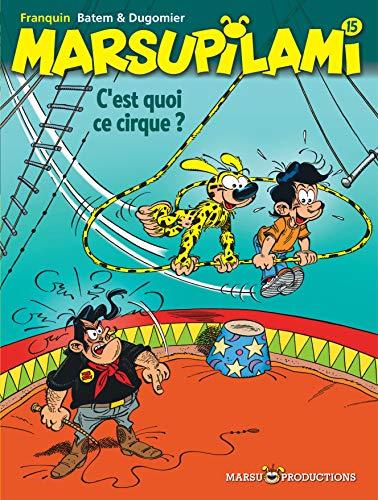 9782912536044: Marsupilami, tome 15 : C'est quoi ce cirque !?