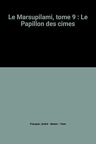 9782912536051: Le Marsupilami, tome 9 : Le Papillon des cimes