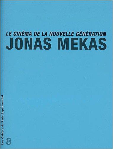 Le cinéma de la nouvelle génération Mekas, Jonas: Jonas Mekas