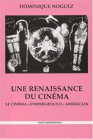9782912539120: Une renaissance du cinéma : Le cinéma