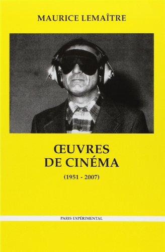 OEUVRES DE CINEMA (1951-2007 ): LEMAITRE ( Maurice )