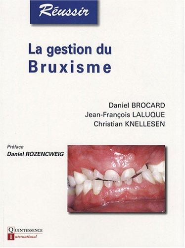 9782912550545: La gestion du Bruxisme