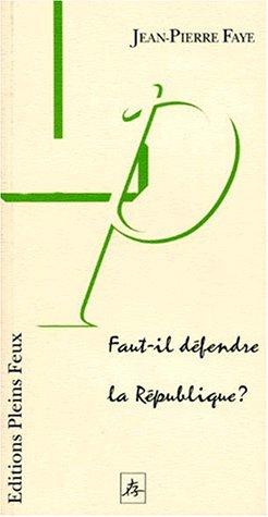 9782912567048: Faut-il défendre la République ?
