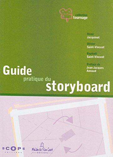 9782912573117: Le guide pratique du storyboard (Tournage)