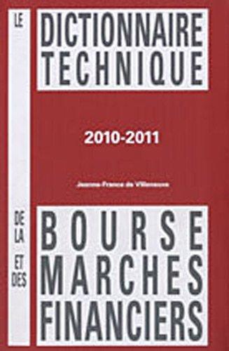 9782912584137: Le dictionnaire technique de la bourse et des march�s financiers
