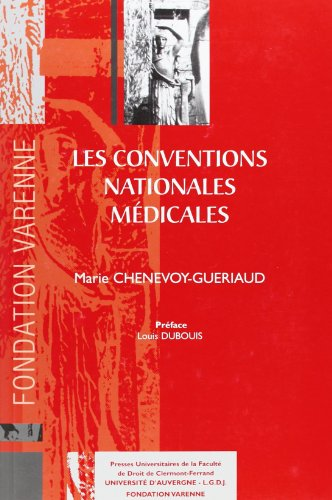 Les conventions nationales médicales (French Edition): Marie Chenevoy-Gueriaud