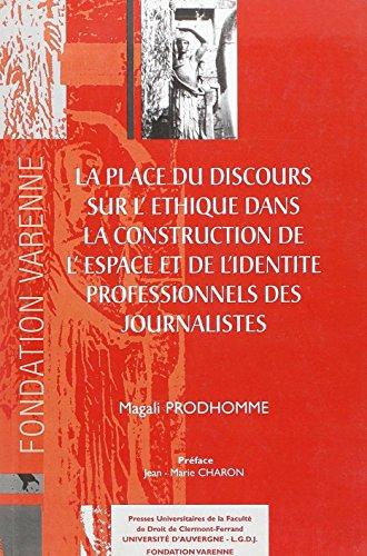 La place du discours sur l'éthique dans la construction de l'espace et de l&...