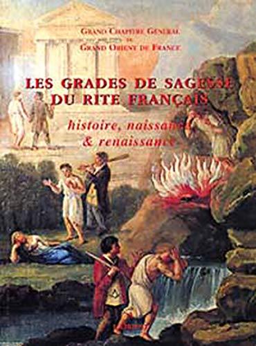 9782912591159: Les Grades de sagesse du rite français