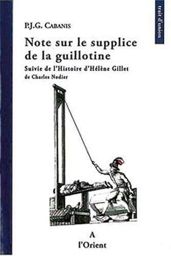 9782912591524: Note sur le supplice de la guillotine