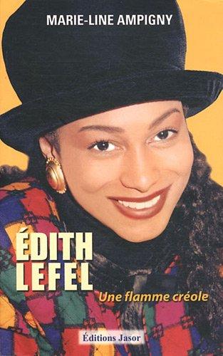 9782912594419: Edith Lefel : Une flamme cr�ole