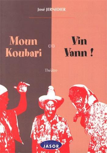 9782912594976: Moun Koubari / Vin Vann !