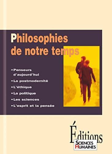 Philosophies de notre temps: Dortier J.-F.
