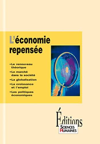L'Economie repensée, théorie et enjeux: Cabin, P.