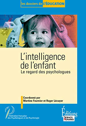 9782912601377: L'intelligence de l'enfant