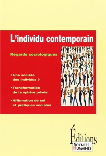 9782912601384: L'individu contemporain : Regards sociologiques