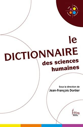 Dictionnaire des sciences humaines (Le): Dortier, Jean-Fran�ois