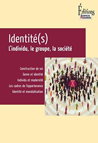 9782912601865: Identité(s) : L'individu, le groupe, la société