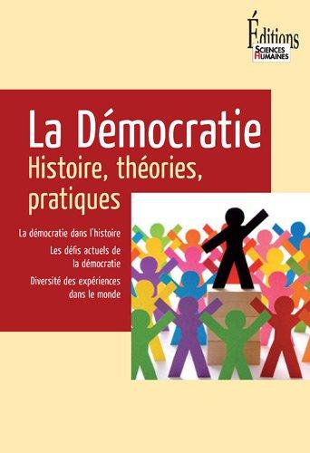 9782912601988: La Démocratie : Histoire, théories, pratiques