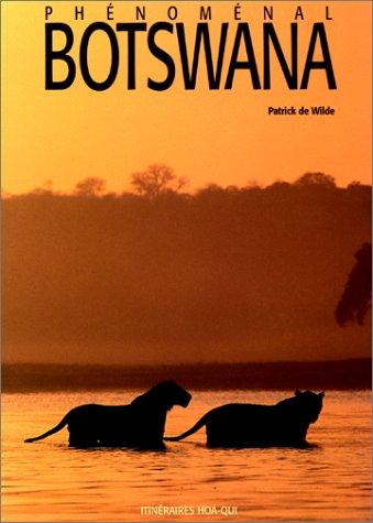 Botswana phénoménal: Guide Makila