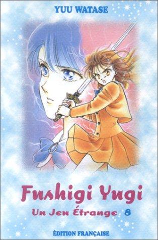 9782912628411: Fushigi Yugi - Un jeu étrange Tome 8