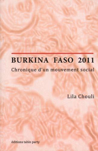 9782912631244: Burkina Faso 2011 : Chronique d'un mouvement social