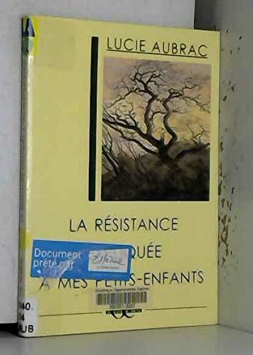 9782912632807: La resistance expliquee a mes petits-enfants (Plume)