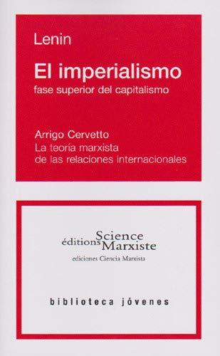 El Imperialismo Fase Superior Del Capitalismo: Vladimir Ilic Lenin