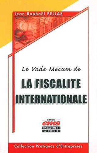 9782912647832: Le Vademecum de la fiscalité internationale