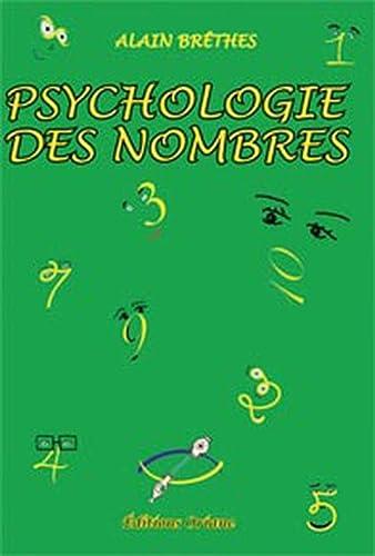PSYCHOLOGIE DES NOMBRES: BRETHES ALAIN
