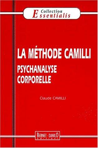 9782912663276: La méthode Camilli : une psychanalyse corporelle
