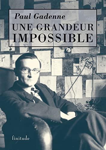9782912667212: Une grandeur impossible