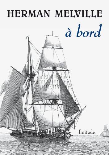 A bord: Herman Melville