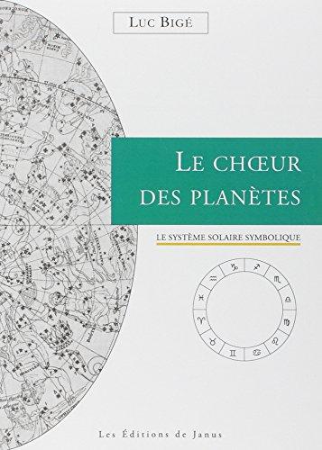 9782912668332: Le Choeur des Plan�tes - Le syst�me solaire symbolique