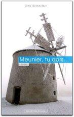 Meunier, Tu Dors: Audouard Jean