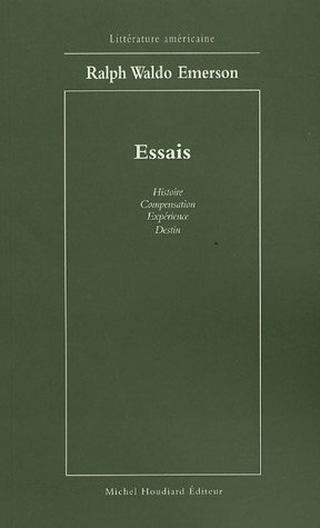9782912673367: Essais : Histoire-Compensation-Expérience-Destin (Littérature américaine)