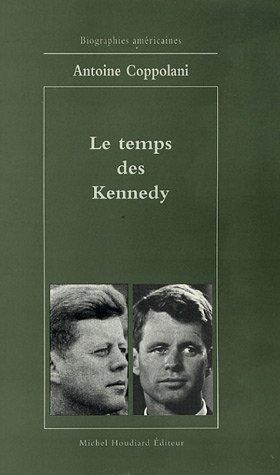 Le temps des Kennedy: Coppolani Antoine