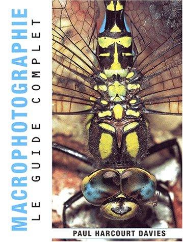 9782912679284: Macrophotographie le guide complet