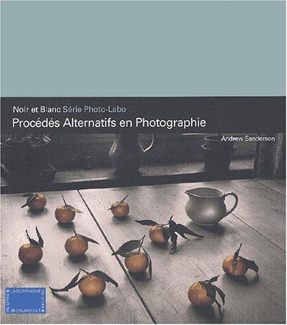 9782912679352: Proc�d�s alternatifs en photographie