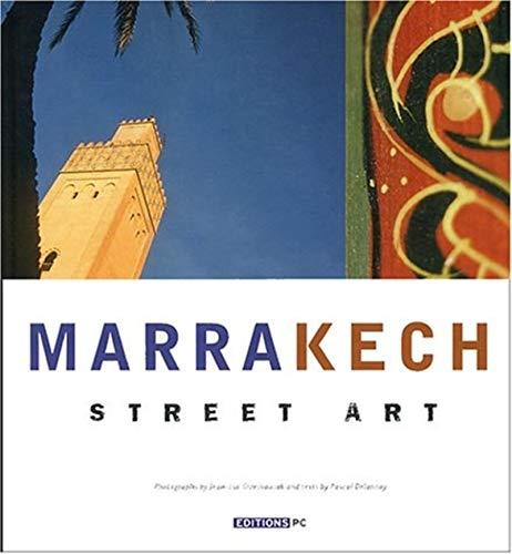 marrakech street art: Jean-Luc Grzeskowiak, Pascal Delannoy